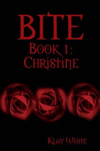 9781105340765: Bite Book 1: Christine