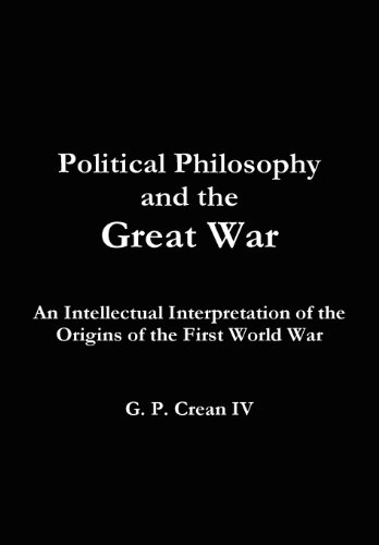 Political Philosophy and the Great War: G. P. Iv Crean