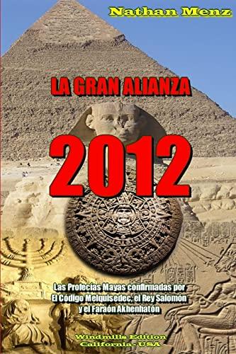 9781105350849: La Gran Alianza - 2012 (Spanish Edition)