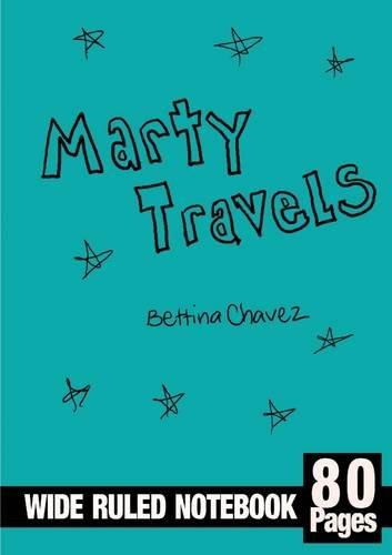 Marty Travels: Chavez, Bettina