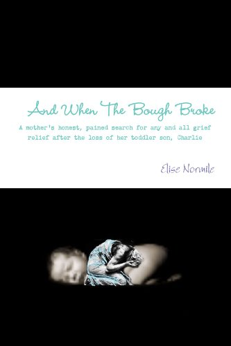 And When The Bough Broke: Elise Normile