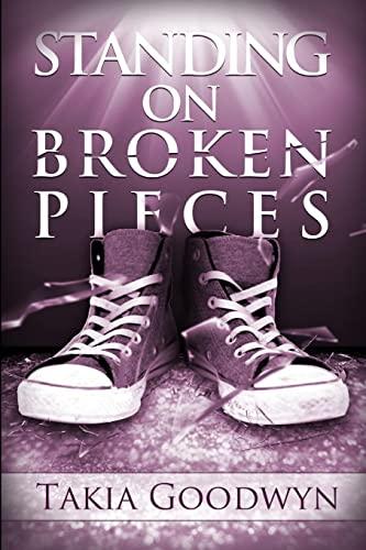 9781105378096: Standing On Broken Pieces