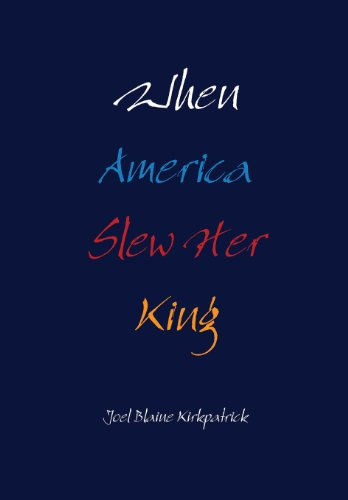 9781105407031: When America Slew Her King