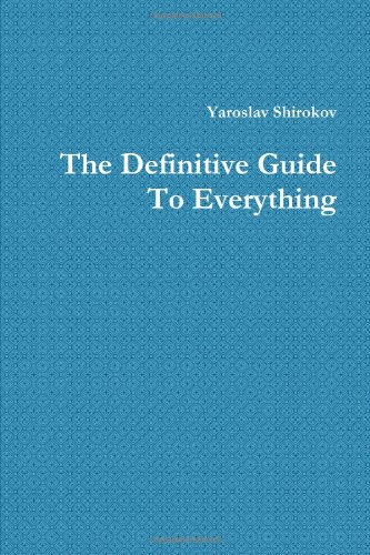 9781105412677: The Definitive Guide To Everything