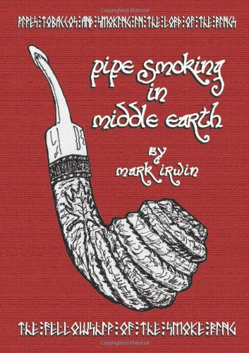 9781105429033: Pipe Smoking In Middle Earth
