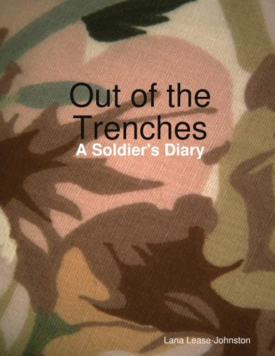 9781105429569: Out of the Trenches - A Soldier's Diary