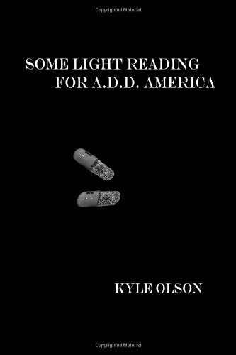9781105441394: Some Light Reading For A.D.D. America