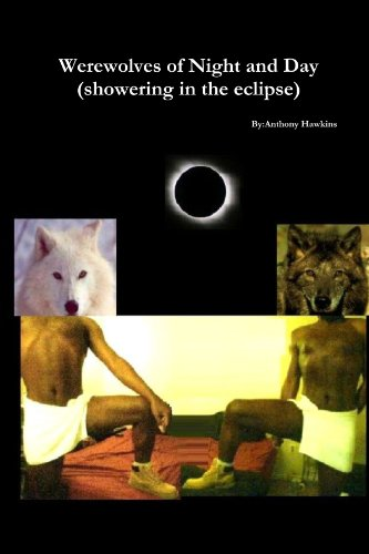 Werewolves Of Night And Day(Showering In The Eclipse): Hawkins, Anthony