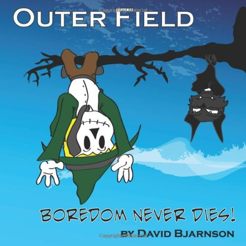 9781105498954: Outer Field--Boredom Never Dies