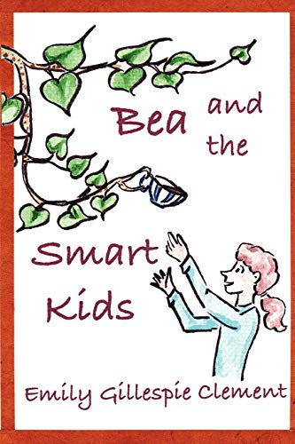Bea And The Smart Kids: Emily Gillespie Clement