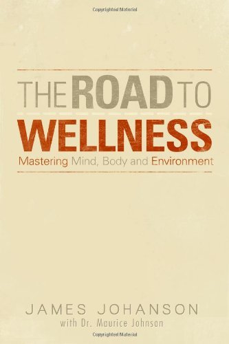 9781105504754: The Road To Wellness