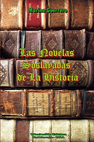 9781105507373: Las Novelas Soslayadas De La Historia (Spanish Edition)