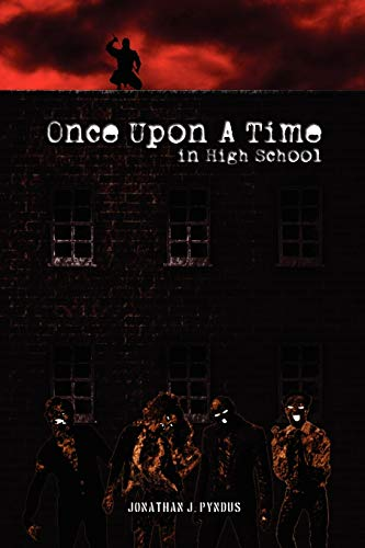 9781105515811: Once Upon A Time In High School
