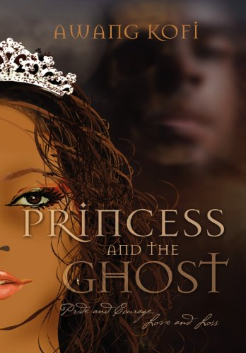 Princess and the Ghost: Nana Kofi