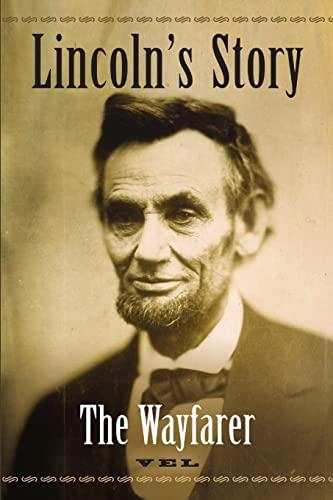 9781105524646: Lincoln's Story: The Wayfarer