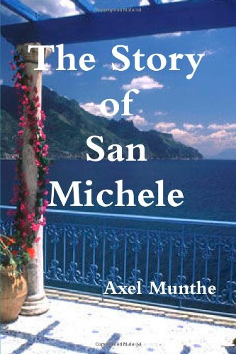 The Story Of San Michele: Munthe, Axel