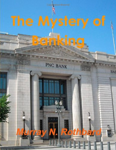 9781105528781: The Mystery Of Banking