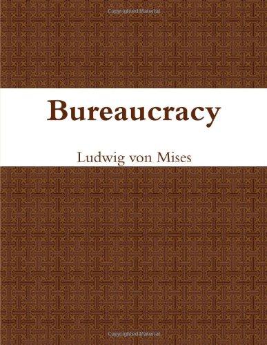 9781105528804: Bureaucracy