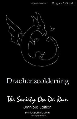 9781105531828: Dragons And Cicadas: The Society On Da Run Omnibus Vol. 1