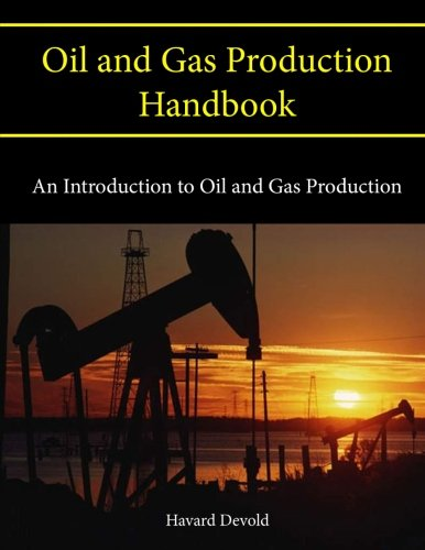 9781105538643: Oil and Gas Production Handbook: An Introduction to Oil and Gas Production