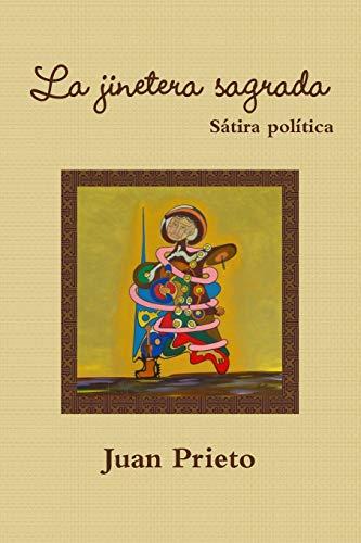 La Jinetera Sagrada (Paperback): Juan Prieto