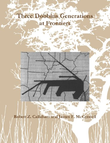 Three Dobbins Generations At Frontiers: Robert Z. Callaham