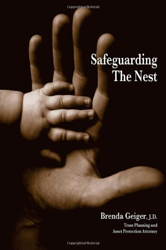 Safeguarding The Nest 2Nd Edition (Pb): Geiger, Brenda