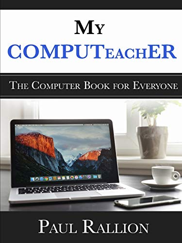 9781105560293: My COMPUTeachER, The Computer Book for Everyone