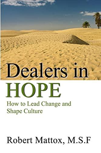 Dealers in Hope: Robert Mattox