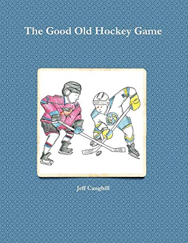 The Good Old Hockey Game: Jeff Caughill