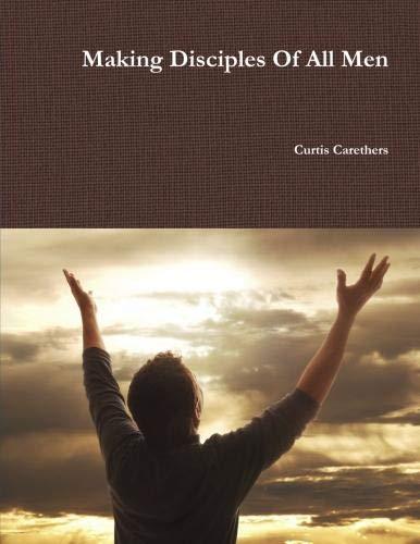 9781105583100: Making Disciples Of All Men