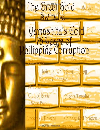 The Great Gold Swindle: Yamashita's Gold: Phoenix Powers