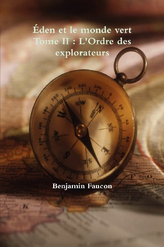 9781105590504: �den Et Le Monde Vert - Tome Ii : L'ordre Des Explorateurs