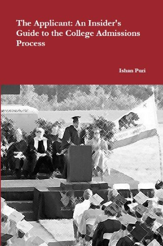 9781105591013: The Applicant: An Insider's Guide to the College Admissions Process
