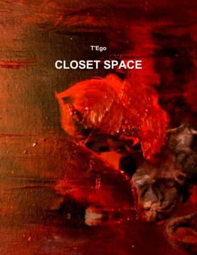 Closet Space (Paperback): T'Ego