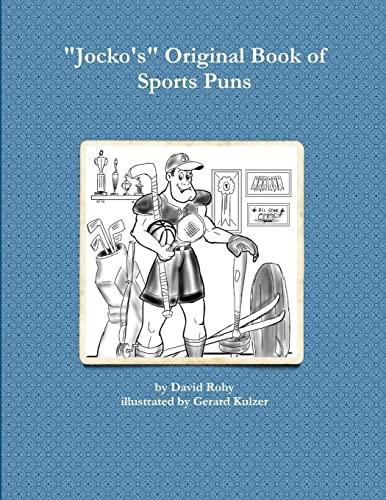 Jocko's Original Book Of Sports Puns: Rohy, David
