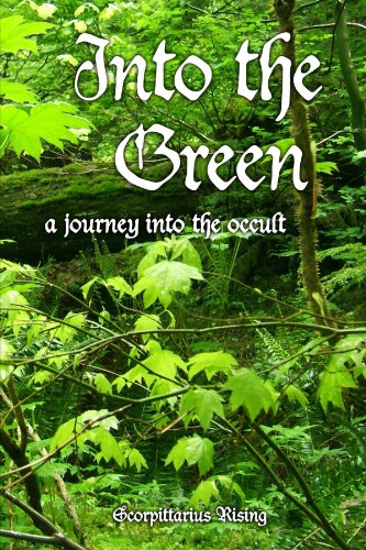 9781105614248: Into The Green: A Journey Into The Occult