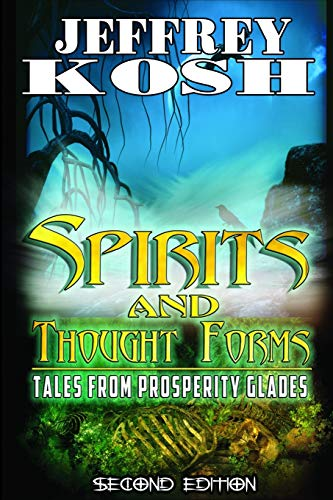 9781105620478: Spirits and Thought Forms: Tales from Prosperity Glades