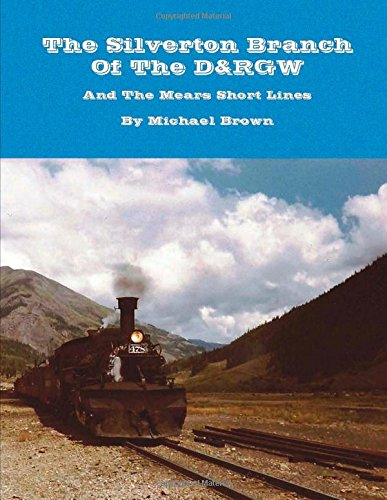 9781105626418: The Silverton Branch Of The D&Rgw