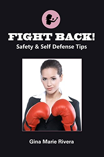 9781105627248: Fight Back! Safety & Self Defense Tips