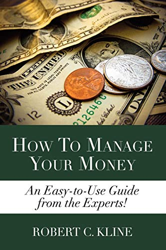 9781105630460: How To Manage Your Money