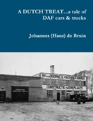 9781105636561: A Dutch Treat . . . A Tale Of Daf Cars & Trucks