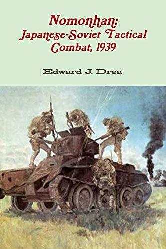 9781105650147: Nomonhan: Japanese-Soviet Tactical Combat, 1939