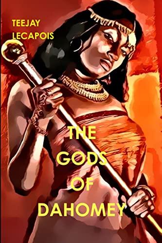9781105662065: The Gods Of Dahomey