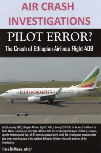 Air Crash Investigations, Pilot Error? the Crash of Ethiopian Airlines Flight 409