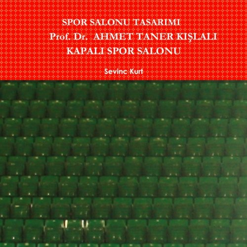 9781105678790: Spor salonu tasarimi: prof. Dr.  Ahmet taner kislali kapali spor salonu