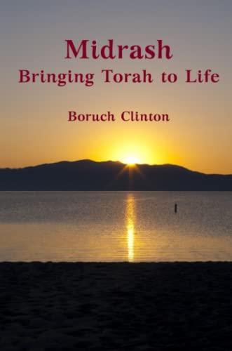 9781105681622: Midrash - Bringing Torah to Life