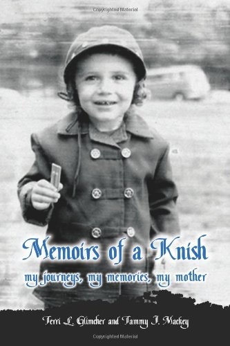 9781105687136: Memoirs Of A Knish My Journeys, My Memories, My Mother