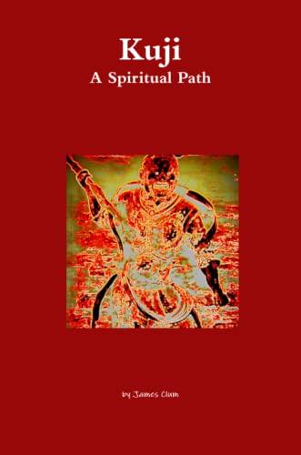 9781105694943: Kuji: A Spiritual Path