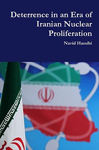 9781105698699: Deterrence in an Era of Iranian Nuclear Proliferation